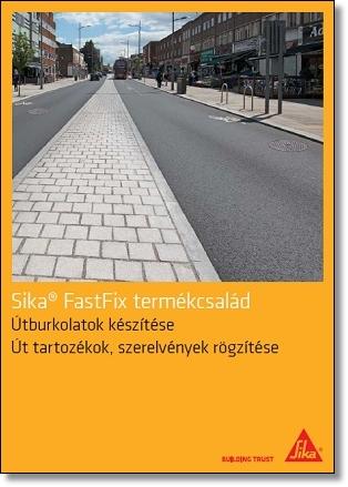 Sika FastFix termékcsalád