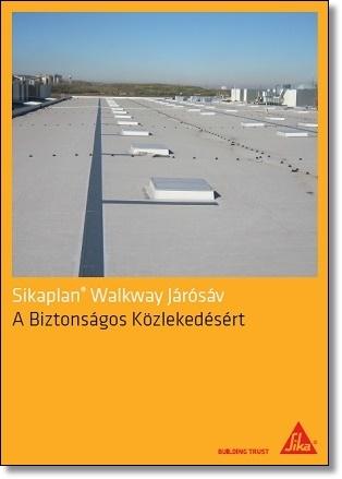 Sikaplan Walkway Járósáv