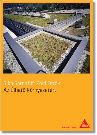Sika Sarnafil Zöld Tetők
