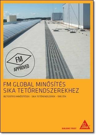 FM Global minősítés Sika tetőrendszerekhez